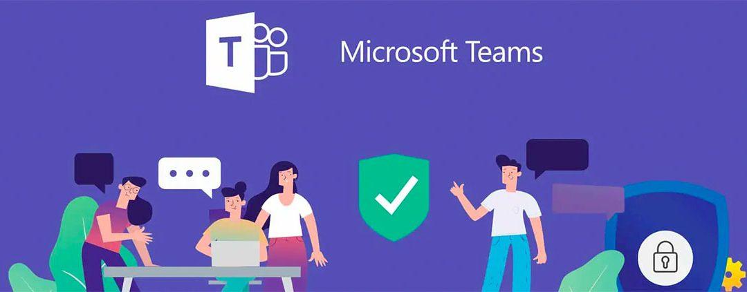 Las novedades de Microsoft Teams para mejorar la experiencia de trabajo remoto y presencial