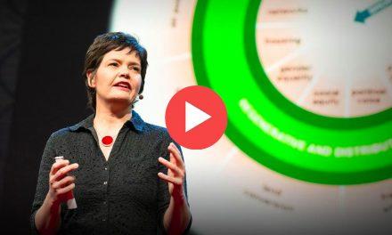 Charla TED: Una economía saludable debe diseñarse para prosperar, no para crecer